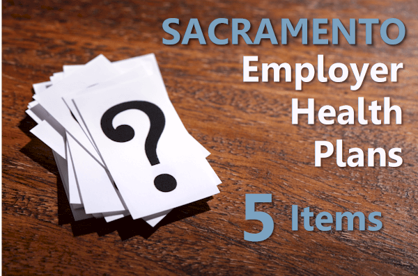 How to shop for employer health plans in Sacramento and Bay Area