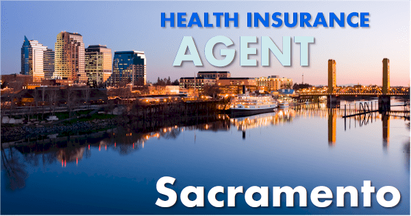 Sacramento health insurance agent and broker