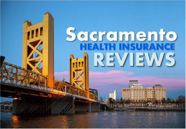 Sacramento health insurance review and comparison